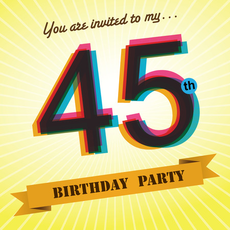 45th: 45th Birthday party invite template design retro style - Vector Illustration