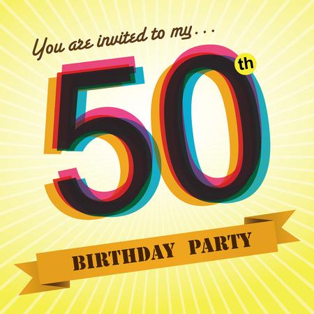 the fiftieth: 50th Birthday party invite template design retro style - Vector