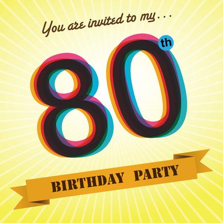 80 years: 80th Birthday party invite template design retro style - Vector