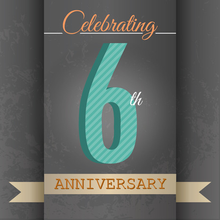 6th: 6th Anniversary poster   template design in retro style - Vector Background