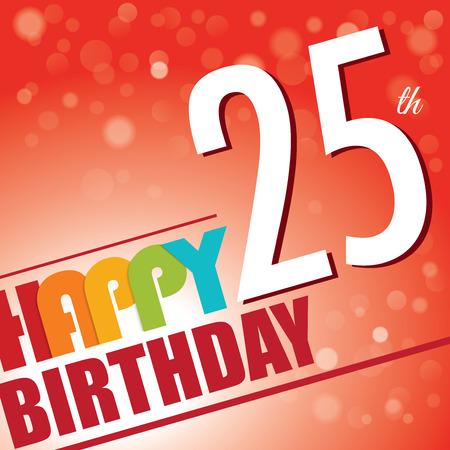 twenty fifth: 25th Birthday party invite template design in bright and colourful retro style Illustration
