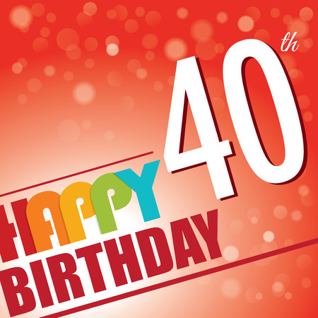 40th: 40th Birthday party invite template design in bright and colourful retro style Illustration