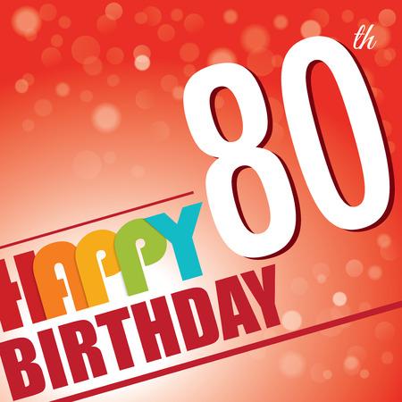 80: 80th Birthday party invite template design in bright and colourful retro style - Vector