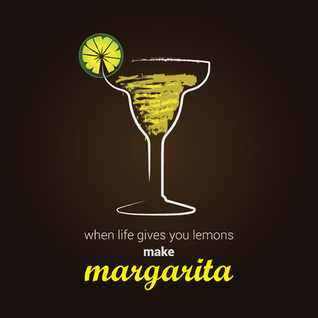 margarita: Margarita Cocktail - Stylish illustration with positive thinking message