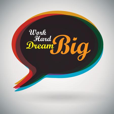 Speech Bubble - Work Hard Dream Big