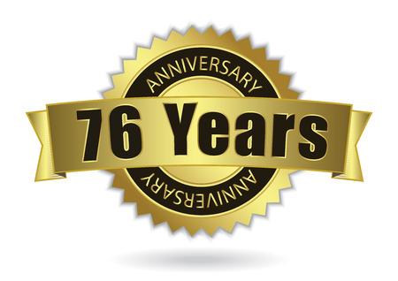 sixth: 76 Years Anniversary - Retro Golden Ribbon, EPS 10 vector illustration