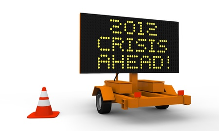 slowdown: Cart with signboard displaying 2012 crisis warning Stock Photo