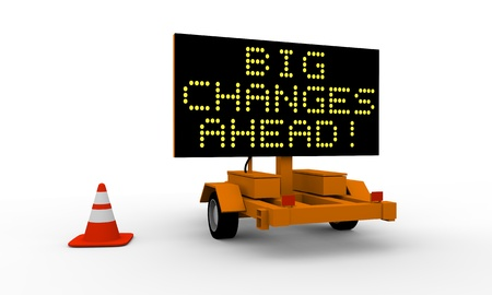 Roadworks cart with signboard displaying big changes warning Stock Photo