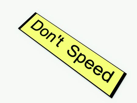 illegally: A sign warning of the danger of illegally breaking the law by speeding. Stock Photo