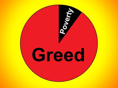 greed: Greed And Poverty Stock Photo