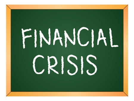 financial crisis word on chalkboard Vector