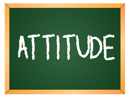 attitude word written on chalk board Vector