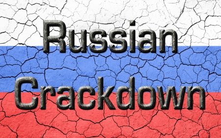 dissenting: Faded, cracked, and aged texture, Russian flag.With the words russian crackdown in dark metallic look lettering.