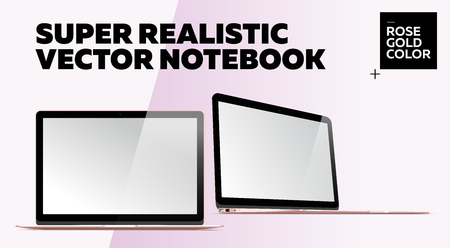 Super Realistic Vector Notebook with Blank Screen. Rose Gold Color. Isolated Mockup with Thin Laptop for Web, Website, User Interface. Front and Side View, Macbook Style.