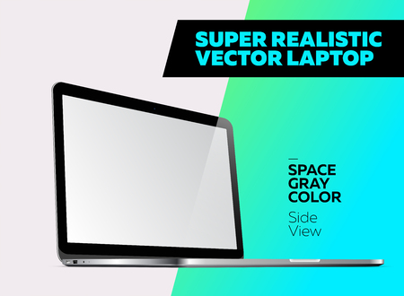 Super Realistic Vector Notebook with Blank Screen. Space Gray Color. Isolated Mockup with Laptop for Web, Website, User Interface. Side View, Macbook Style. Illustration