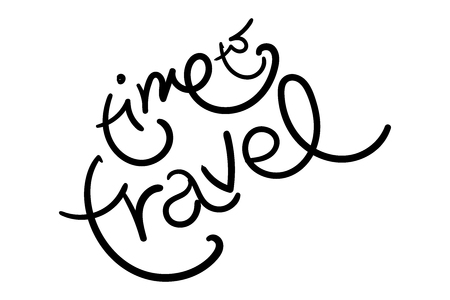 Time To Travel Vector Illustration with Unique Hand Drawn Brush Lettering. Handwritten Funny Style. Motivation Quote for Poster, Sticker, Vacation Banner, Badge, Pin, Blog, Travel Agency.