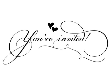 You're Invited! Vector Handmade Calligraphy with Twirl and Two Hearts. Hand Drawn Lettering for Title, Heading, Photo Overlay, Wedding Invitation, Birthday Party. Illustration