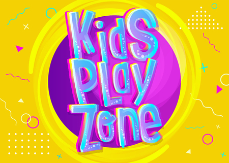Kids Play Zone Vector Banner in Cartoon Style. Bright and Colorful Illustration for Children's Playroom Decoration. Funny Sign for Kids Game Room. Yellow Background with Childish Geometric Pattern. Ilustração