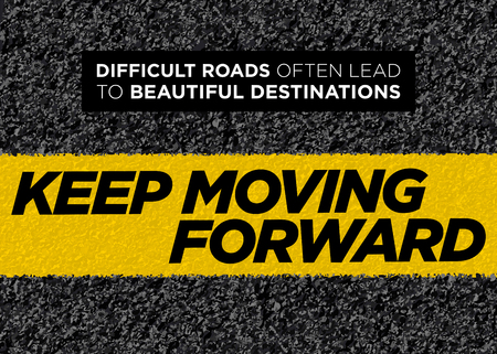 Vector Motivational Poster. Keep Moving Forward. Healthy Life Background. Inspirational Workout, Fitness or Graduation Quote. Business Philosophy.