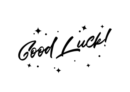 Good Luck Inspirational Quote with Magic Stars. Vector Handmade Calligraphy. Hand Drawn Lettering Element for Print, Greeting Cards, Poster, Social Media Design, Blog, T-Shirt. Ilustração
