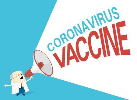 vector illustration of scientist or doctor in white coat shouting through megaphone coronavirus vaccine