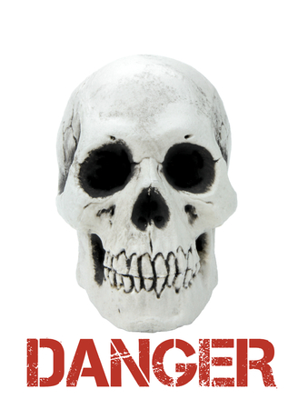 mortal danger: Human skull isolated on white background with the sample text danger