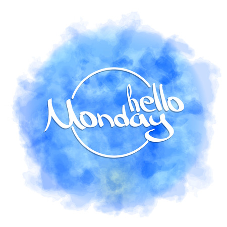 Hello Monday. Hand painted brush pen modern calligraphy on blue watercolor background. Inspirational lettering design for posters, flyers, t-shirts, cards, invitations, stickers, banners.