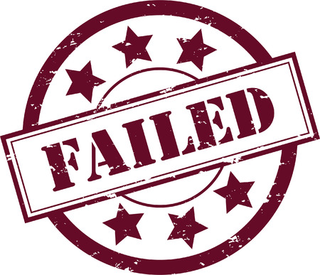 to fail: A Red &quot,Failed&quot, Rubber Stamp  Illustration