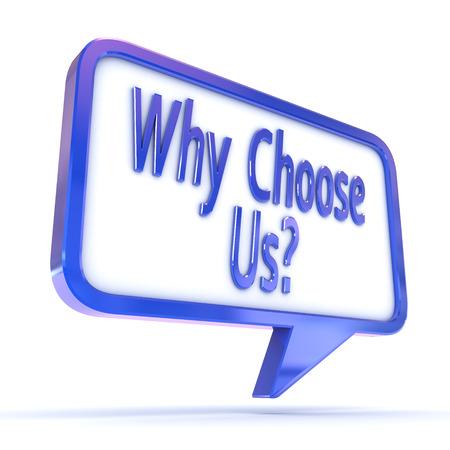 カラフルな 3 d レンダリング概念図「なぜ選択私たち」吹き出し