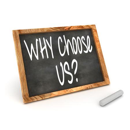 カラフルな 3 d レンダリング概念図「なぜ選択私たちは」書かれたチョークで黒板に