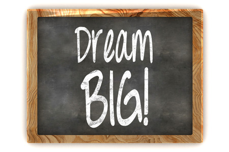 A Colourful 3d Rendered Blackboard showing the Inspirational Message Dream Big photo