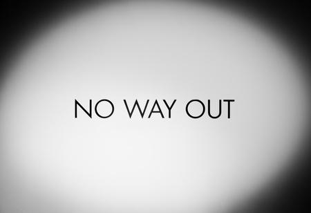 no way out: No way out warning sign