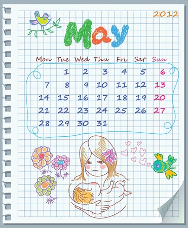 Calendar for May 2012. Week starts on Monday. Leaf torn from a notebook into a cell. Exercise book in a cage. Illustration of Mother Vector