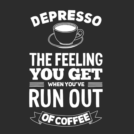 typography: Vector image of blackboard with quote about coffee Illustration