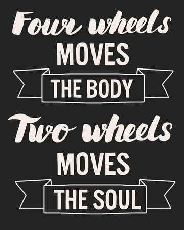 moves: Lettering Biker quote Two wheels moves the soul