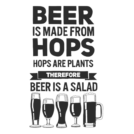 Hand drawn image with quote about beer Isolated on white background Vectores