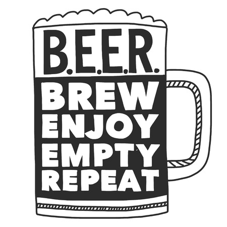 parody: Hand drawn image with quote about beer Isolated on white background Illustration