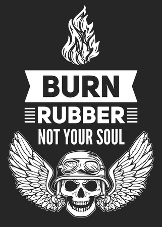 burn: Burn rubber not your soul Hand drawn image for t-shirt, posters