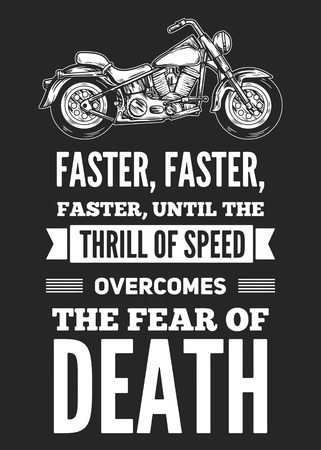faster: Faster, faster, faster, until the thrill of speed overcomes the fear of death