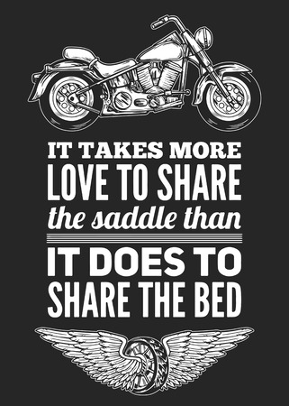 saddle: It takes more love to share saddle Hand drawn motorcycle quote