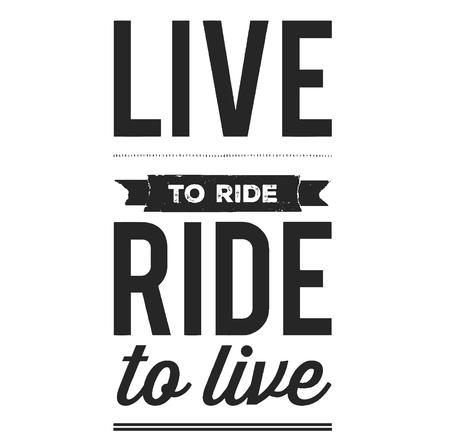 Live to ride. Cool biker quote for t-shirt. Motorcycle print, banner, poster. Vektoros illusztráció