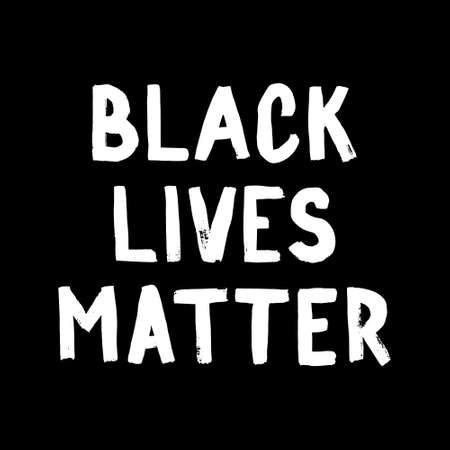 Black lives matter poster. Social media content banner anti racism. Hand-drawn calligraphy artwork Imagens - 161706952