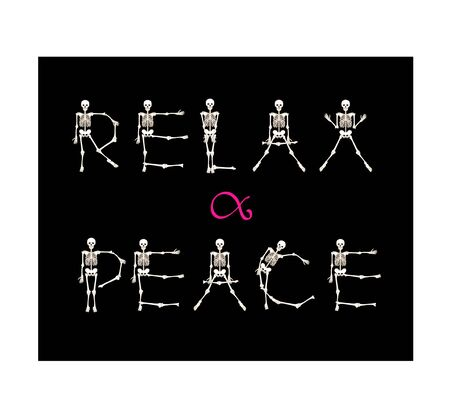 Dancing Skeletons with relax and peace slogan.  Good for print on T-shirts, bags, covers.  Vector illustration.