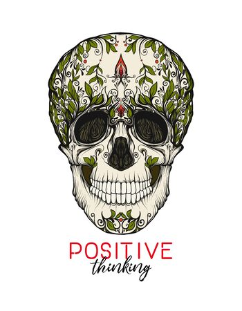 Human Skull  with positive slogan.  Good for print on T-shirts, bags, covers.  Vector illustration.