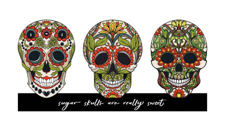 Human shugar Skulls  with slogan.  Good for print on T-shirts, bags, covers.  Vector illustration.