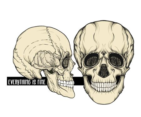 Human Skulls  with slogan.  Good for print on T-shirts, bags, covers.  Vector illustration.
