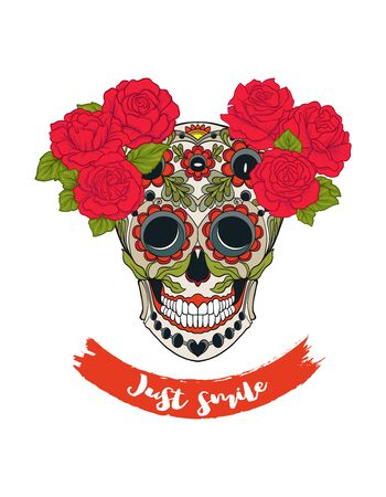 Human sugar Skull  with flowers and slogan.  Good for print on T-shirts, bags, covers.  Vector illustration.