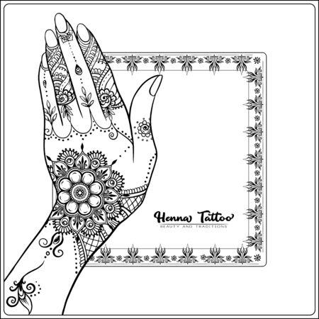 Mains féminines avec tatouage au henné indien traditionnel. Modèle pour bannière de salon tottoo, invitation de mariage, bon cadeau, étiquette. Illustration vectorielle de contour.