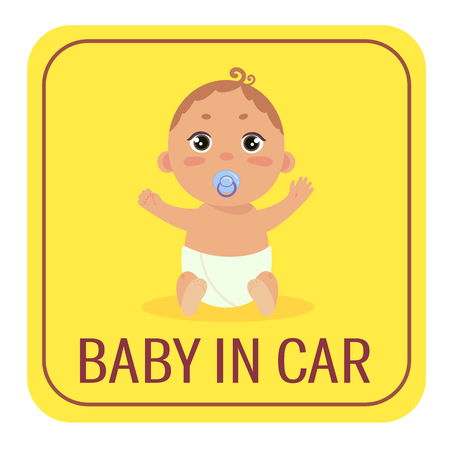 Baby in car sign. Babyboy with nipple in diaper sitting on yellow background. Safety sticker. Warning sign for vehicle. Boy on board cion for drivers with kids. Illustration