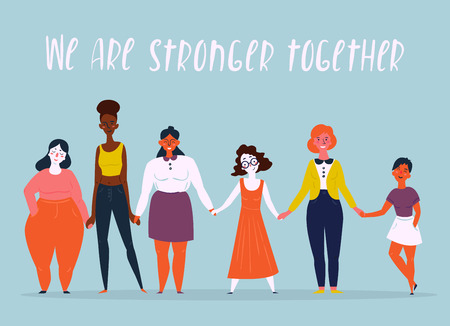 Diverse international and interracial group of standing women. We are stronger together text. For girls power concept, feminine and feminism ideas, woman empowerment and role cards design.